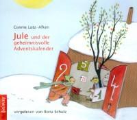 Hörspiel Jule und der geheimnisvolle Adventskalender