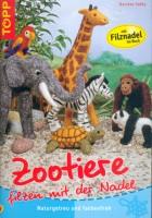 Zootiere - Filzen mit der Nadel
